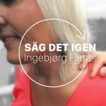 Säg Det Igen - Ingebjørg Flatås 1400x1400